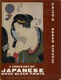 UKIYO-E A TREASURY OF JAPANESE WOOD BLOCK PRINTS